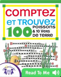 Comptez et Trouvez 100 Poissons et 10 Vers de Terre