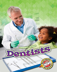 Community Helpers: Dentists