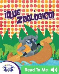 ¡Que Zoológico!
