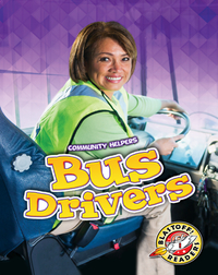 Community Helpers: Bus Drivers