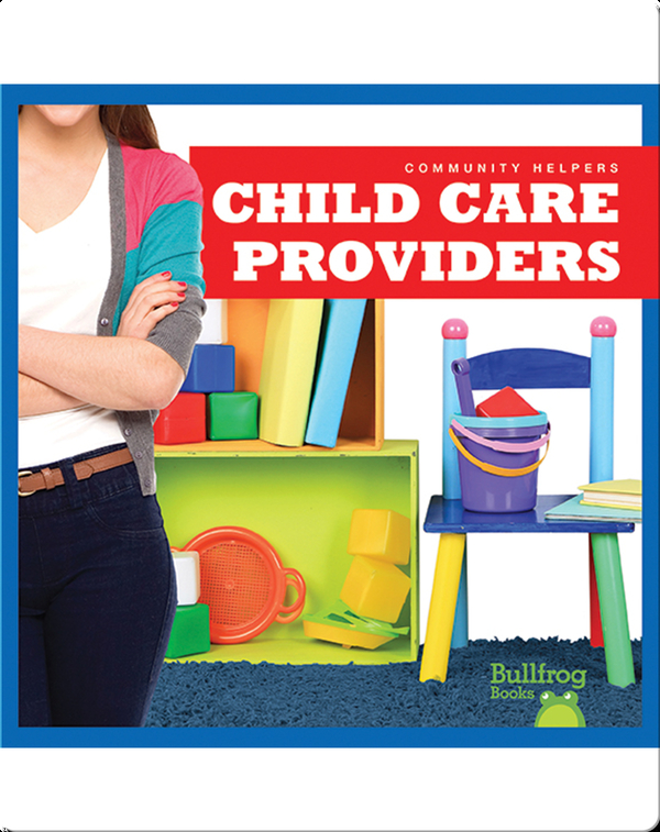 Community Helpers: Child Care Providers