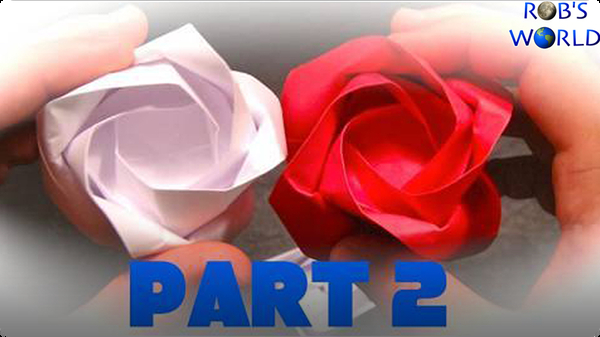 How to Make an Origami Rose – Part 2