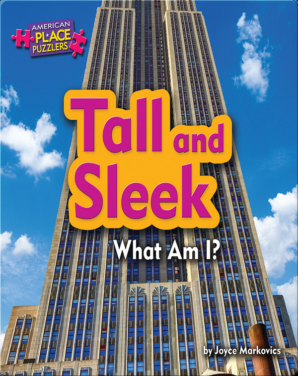 Tall and Sleek: What Am I?