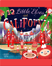 12 Little Elves Visit California