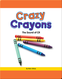 Crazy Crayons: The Sound of CR