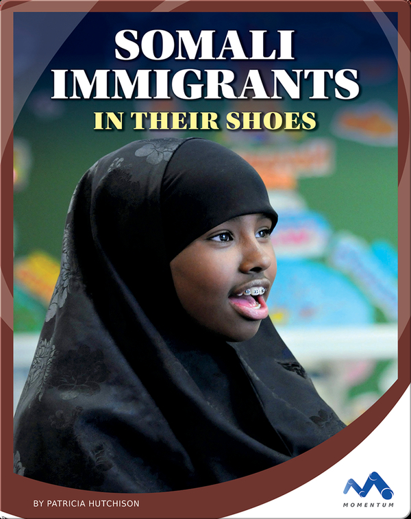 Somali Immigrants: In Their Shoes