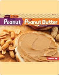 From Peanut to Peanut Butter