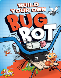 Build Your Own Bug Bot