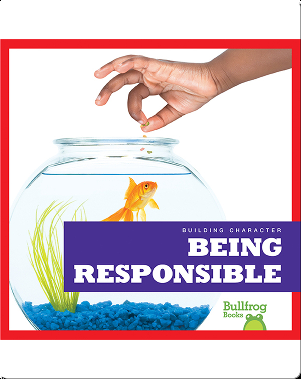 Building Character: Being Responsible