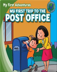 My First Trip to the Post Office
