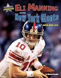 Eli Manning and the New York Giants: Super Bowl XLVI
