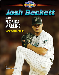 Josh Beckett and the Florida Marlins: 2003 World Series