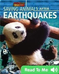 Saving Animals After Earthquakes