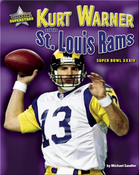 Kurt Warner and the St. Louis Rams: Super Bowl XXXIV