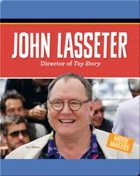 John Lasseter: Director of Toy Story