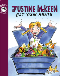 Justine McKeen, Eat Your Beets