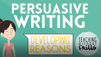 Persuasive Writing for Kids: Developing Reasons