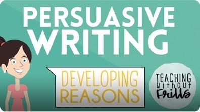 Persuasive Writing for Kids: Developing Reasons