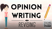 Opinion Writing for Kids: Revising