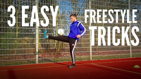 3 Easy Soccer Freestyle Tricks for Beginners