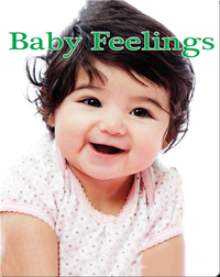 Baby Feelings