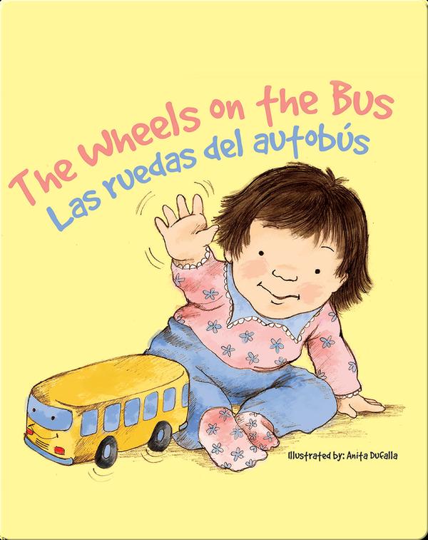 Las ruedas del autobús / The Wheels on the Bus