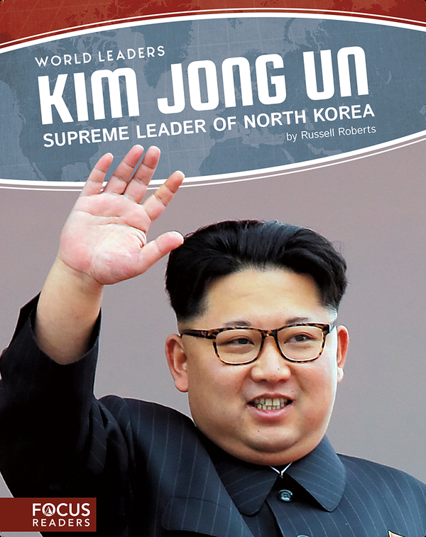 Kim Jong Un: Supreme Leader of North Korea