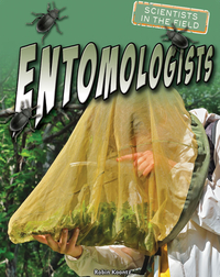 Entomologists
