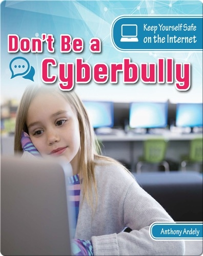 Don't Be a Cyberbully
