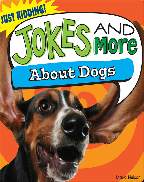 Jokes and More About Dogs