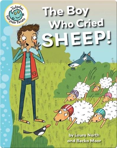 The Boy Who Cried Sheep!