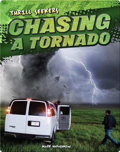 Chasing a Tornado