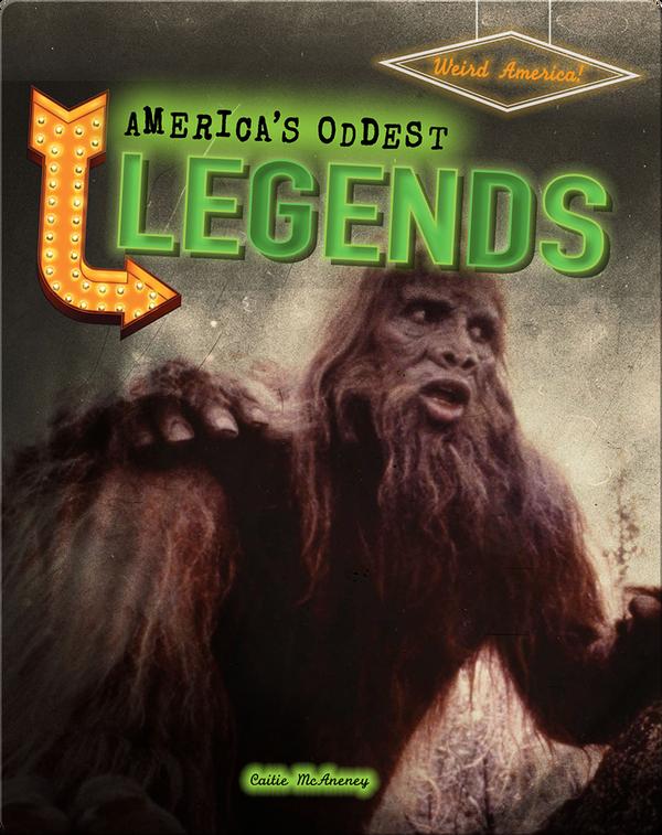 America's Oddest Legends