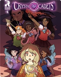 Crystal Cadets #1