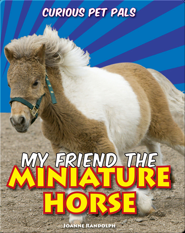 My Friend the Miniature Horse