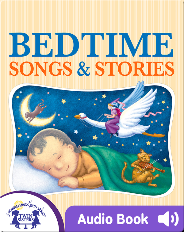 My Favorite Bedtime Songs and Stories