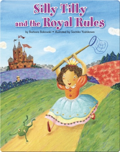 Silly Tilly and the Royal Rules