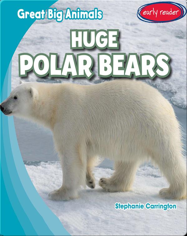 Huge Polar Bears