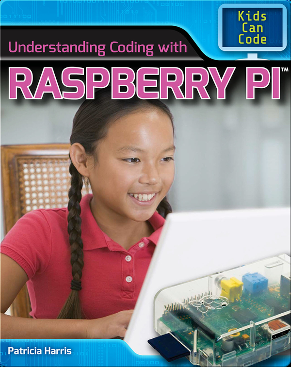 Understanding Coding with Raspberry Pi™