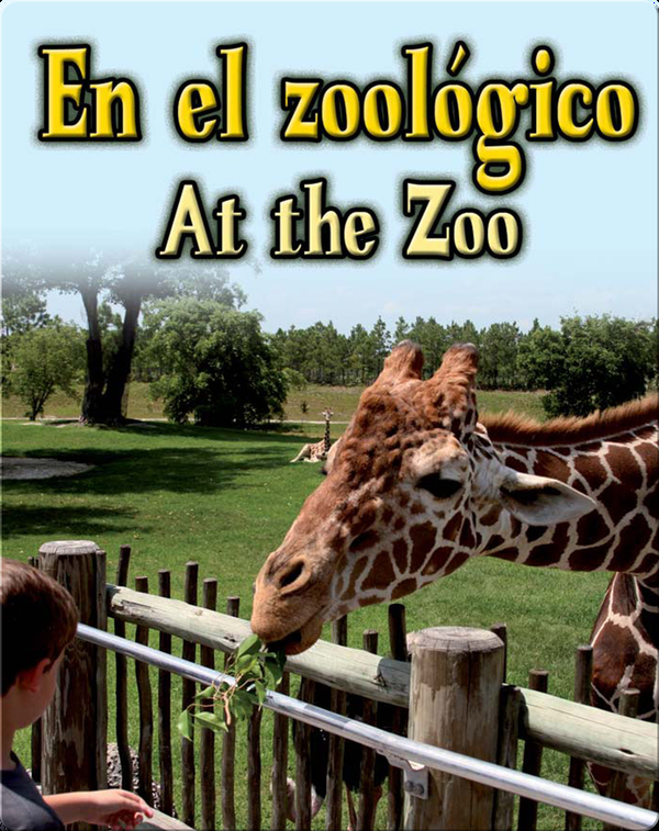En El Zoologico  (At The Zoo)