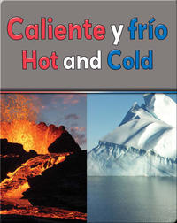 Caliente Y Frio (Hot and Cold)