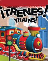 ¡Trenes! (Trains!)