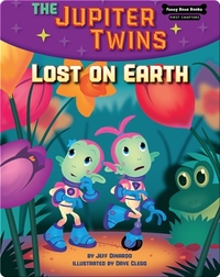 The Jupiter Twins: Lost on Earth