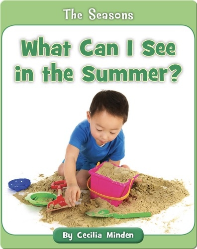 What Can I See in the Summer?