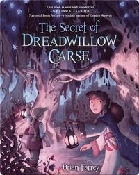 Secret of Dreadwillow Carse