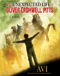 The Unexpected Life of Oliver Cromwell Pitts