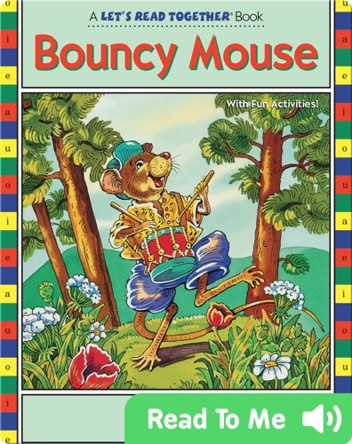 Bouncy Mouse