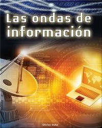 Las ondas de información (Information Waves)