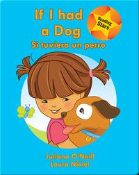 If I had a Dog / Si tuviera un perro