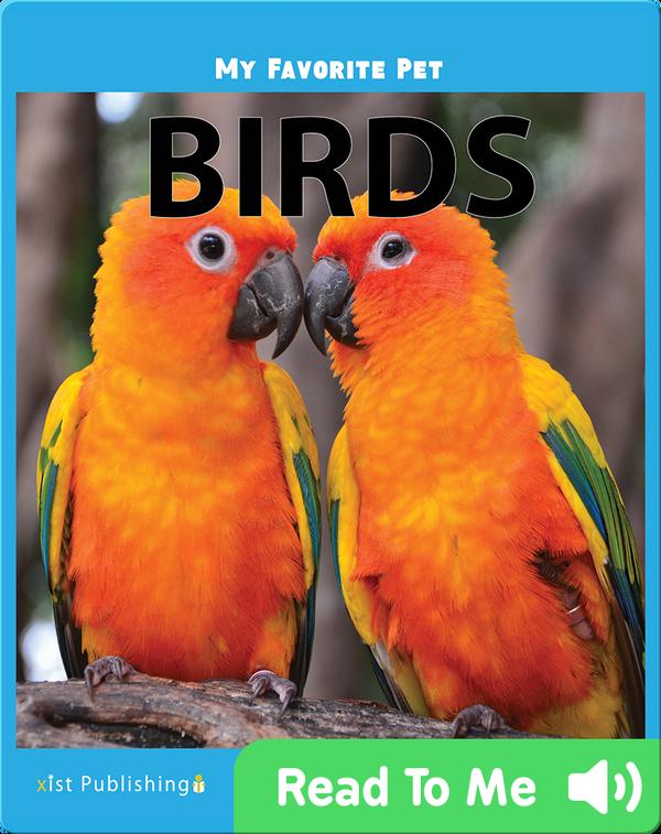 My Favorite Pet: Birds